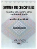 Common Misconceptions regarding some Quranic verses...