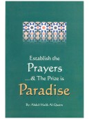 Establish the Prayers & the Prize is Paradise