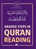 Graded Steps in Qur'an Reading - Students' Edition (Textbook)