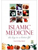 Islamic Medicine the key to a better life
