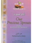 Our Precious Sprouts - Islamic Regulations for Newborns