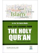 Real Life Lessons from The Holy Qur'an