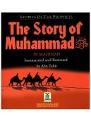 The Story of Muhammad (Madinah Period)
